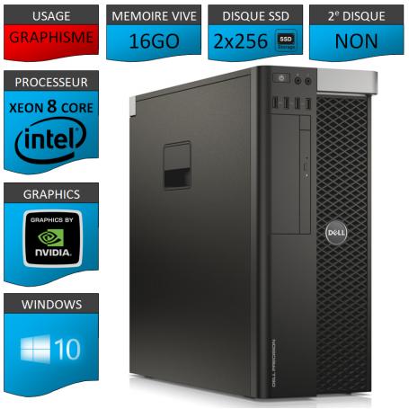 DELL PRECISION T5600 Xeon 8 Cores 16Go 2x256SSD Windows 10 Pro 64 Quadro 4000
