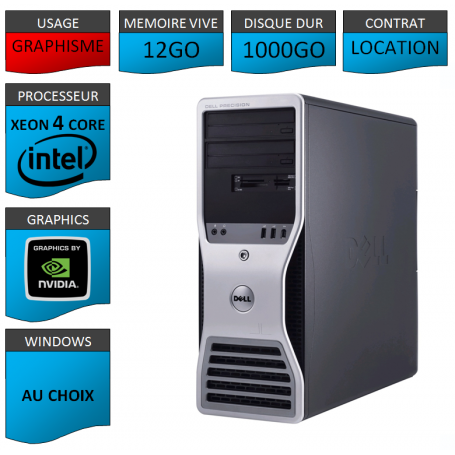 Location DELL PRECISION Xeon 4 Cores 12Go 1000Go