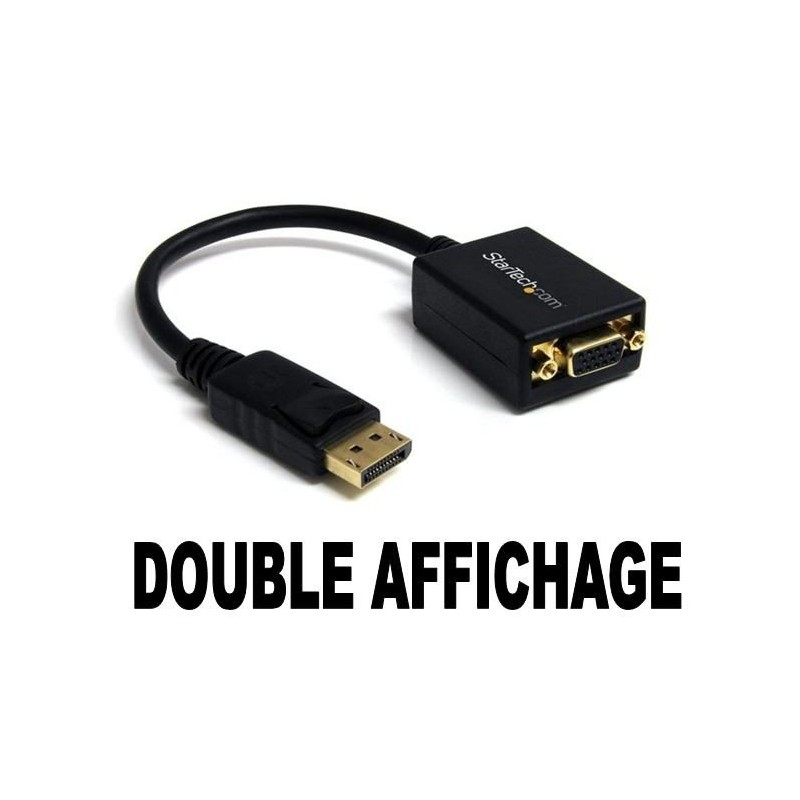 Adaptateur Display Port vers VGA (Pour double affichage)