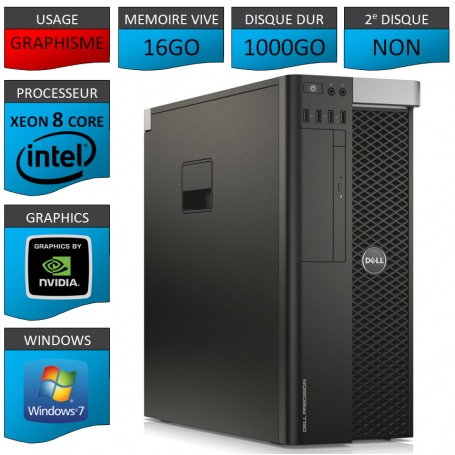 DELL PRECISION T5600 Xeon 8 Cores 16Go 1000GO Windows 7 Pro 64